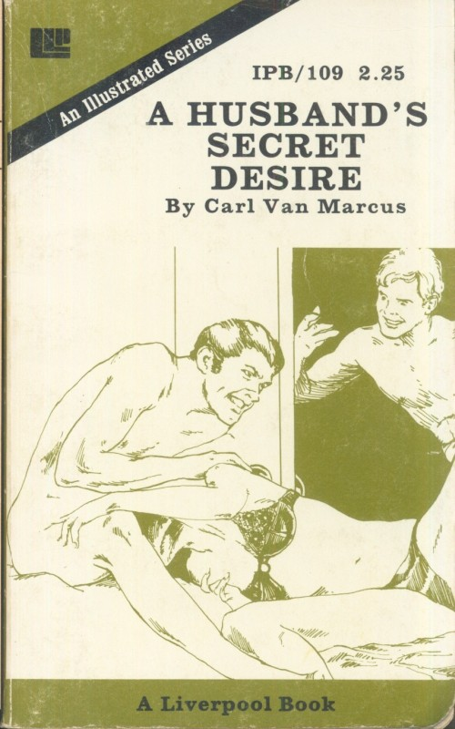 IPB0109 - A Husband's Secret Desire by Carl Van Marcus - Ebook