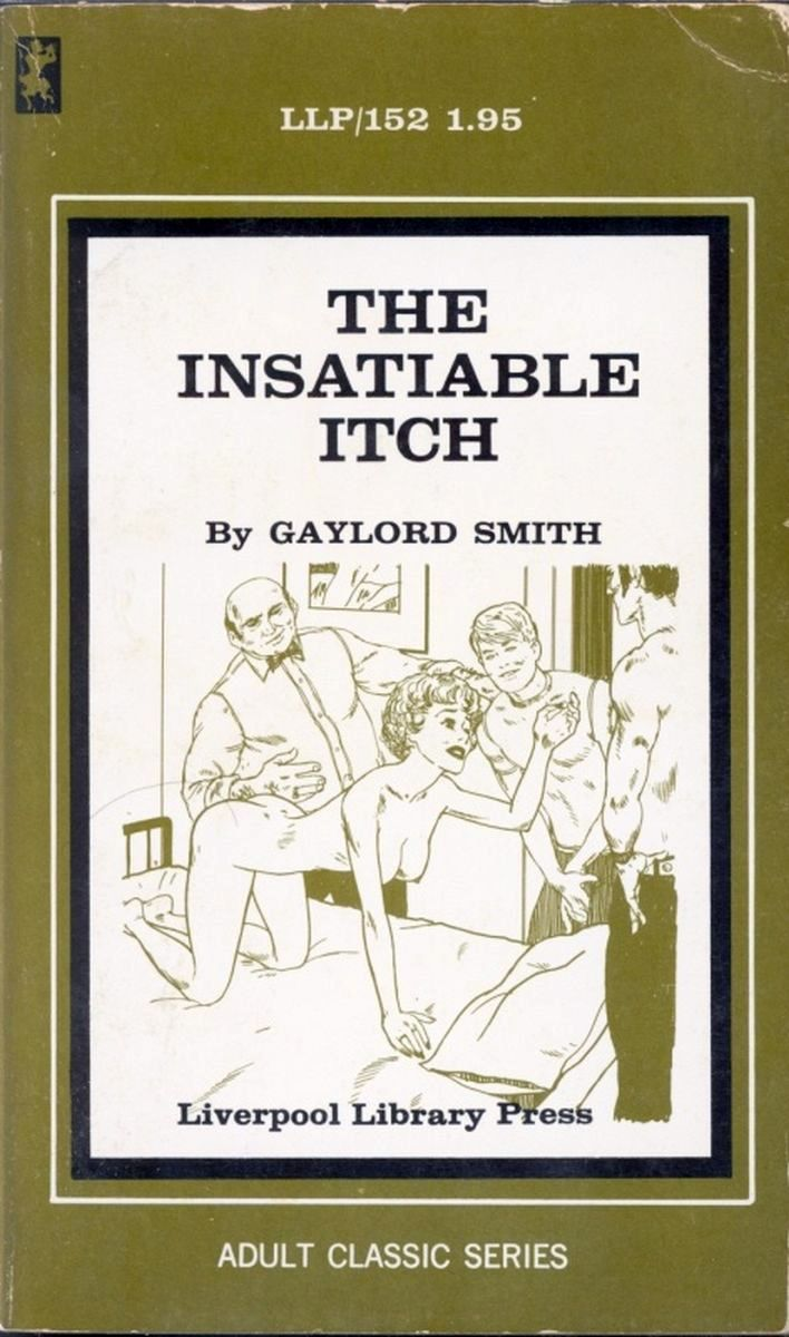 LLP0152 - The Instatiable Itch by Gaylord Smith - Ebook