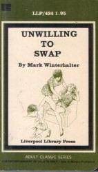 Unwilling To Swap by Mark Winterhalter - Ebook