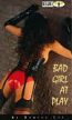 Bad Girl At Play by Denise Lee - Ebook