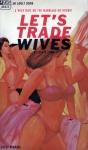 AB0422 - Let's Trade Wives by David Lynn - Ebook