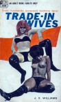 AB0468 - Trade-In Wives by J.X. Williams - Ebook