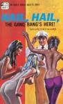AB0471 - Hail, Hail, The Gang Bang's Here! by Gavin Hayward - Ebook