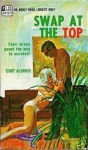 Swap at the Top by Curt Aldrich - Ebook