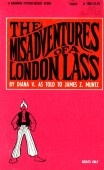 The Misadventures Of A London Lass - B-1002 - Ebook