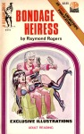 BB2-016 - Bondage Heiress by Raymond Rogers - Ebook