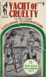 Yacht of Cruelty by Paul Stone - Ebook