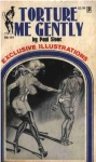 BB2-161 - Torture Me Gently by Paul Stone - Ebook