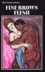 Fine Brown Flesh - BF-182 - Ebook