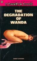 BL-5328 - The Degradation Of Wanda  by Sandy Stephan - Ebook