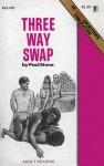 Three Way Swap - BLS-103 - Ebook