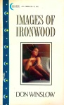 Images Of Ironwood by Don Winslow - Ebook