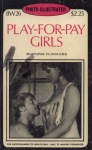 Play-For-Pay Girls - BW3-26 - Ebook