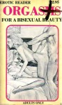 Orgasms For A Bisexual Beauty - Ebook