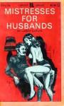 Mistresses For Husbands - EXL-136 - Ebook