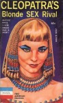 Cleopatra's Blonde Sex Rival by Walt Vickery - Ebook