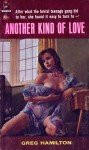 Another Kind Of Love by Greg Hamilton - Ebook