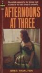 Afternoon at Three by Greg Hamilton - Ebook