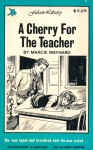 A Cherry For The Teacher by Marcie Maynard - Ebook