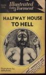 Halfway House to Hell - ITT-105 - Ebook