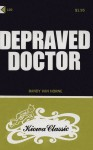 Depraved Doctor - KC2-120 - Ebook