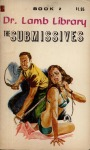 LL3-002 - The Submissives by Dr. Willis Lamb - Ebook