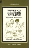 LLP0144 - Wives Of Redfern College by Felix T. Hemingway - Ebook