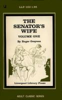 The Senator's Wife, Vol. 1 by Roger Grayson - Ebook