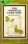 The Oriental Farm Girl by Faye Jackson - Ebook