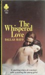 The Whispered Love by Dallas Mayo - Ebook