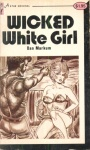 Wicked White Girl by Dan Markum - Ebook