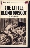 The Little Blonde Mascot by Seth Reever - Ebook