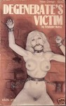 Degenerate's Victim - ND-111 - Ebook