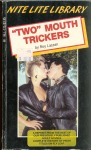 Two Mouth Trickers - NLL-125 - Ebook