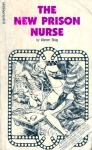 The New Prison Nurse - NUR-129 - Ebook