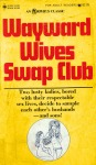 Wayward Wives Swap Club - OB-0820 - Ebook