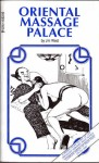 Oriental Massage Palace by Jim West - Ebook