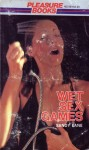 Wet Sex Games - PB-40156 - Ebook