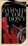 Damned If You Don't by James F. McDonald - Ebook