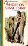 Whore On Sunset Strip by Greg Murphy - Ebook