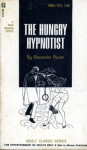 The Hungry Hypnotist by Alexander Raven - Ebook
