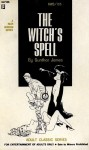 The Witch's Spell by Gunthar James - Ebook