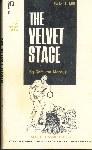 The Velvet Stage by Carl Van Marcus - Ebook
