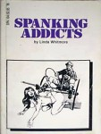 Spanking Addicts by Linda Whitmore - Ebook