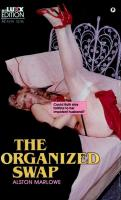 The Organized Swap - XE-1019 - Ebook