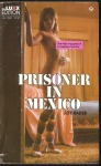 Prisoner In Mexico - XE-1028 - Ebook