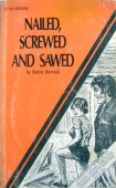 Nailed, Screwed and Sawed - XR-118 - Ebook