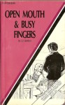 Open Mouth And Busy Fingers - XR-126 - Ebook
