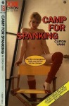Camp For Spanking - XXE-126 - Ebook