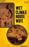 Wet Climax Housewife - YJ-411 - Ebook